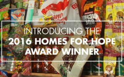 Introducing The 2016 Homes for Hope Award Winner