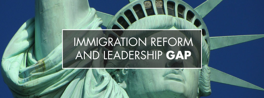 "Response To Scott Sedam's Article ""Immigration Reform and Leadership Gap"""
