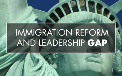 "Response To Scott Sedam's Article ""Immigration Reform and Leadership Gap"""