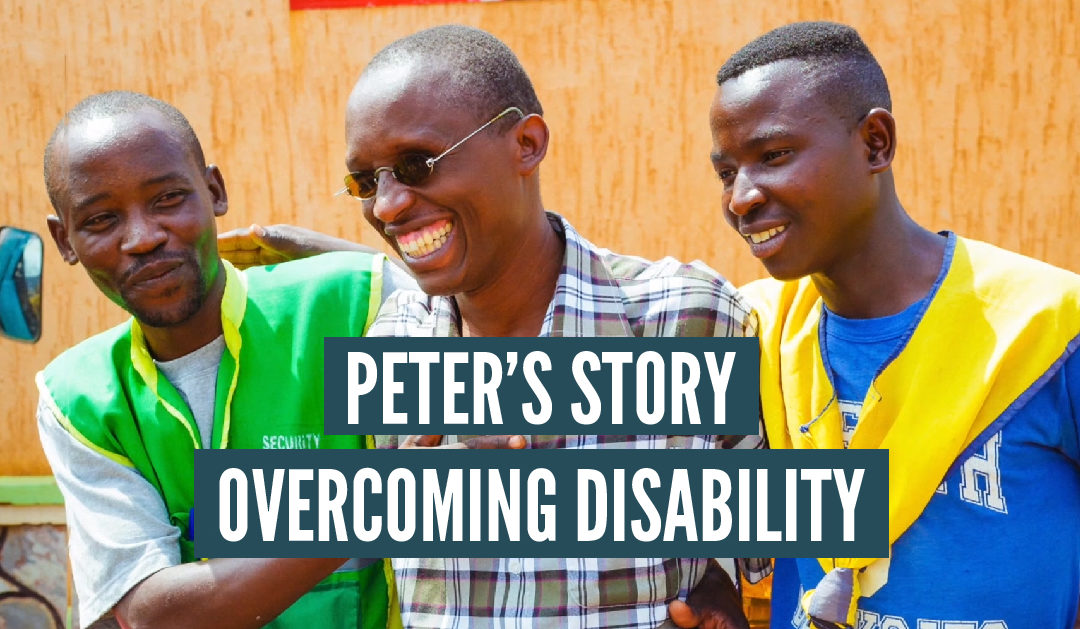 Peter's Story – Overcoming Disability