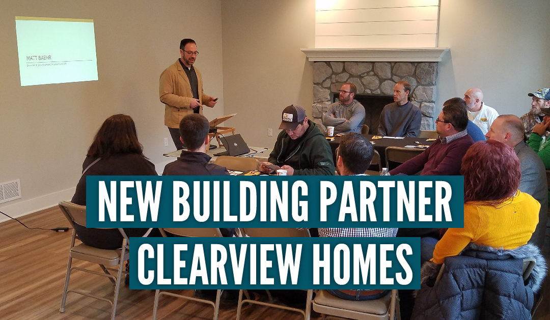 Homes for HOPE Newest Building Partner, Clearview Homes