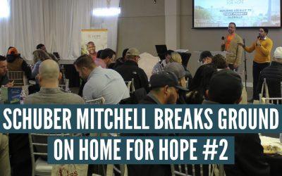 Schuber Mitchell Breaks Ground on H4H #2