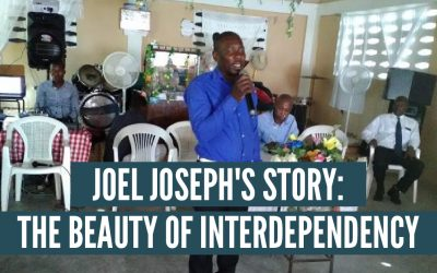 Joel Joseph's Story: The Beauty of Interdependency